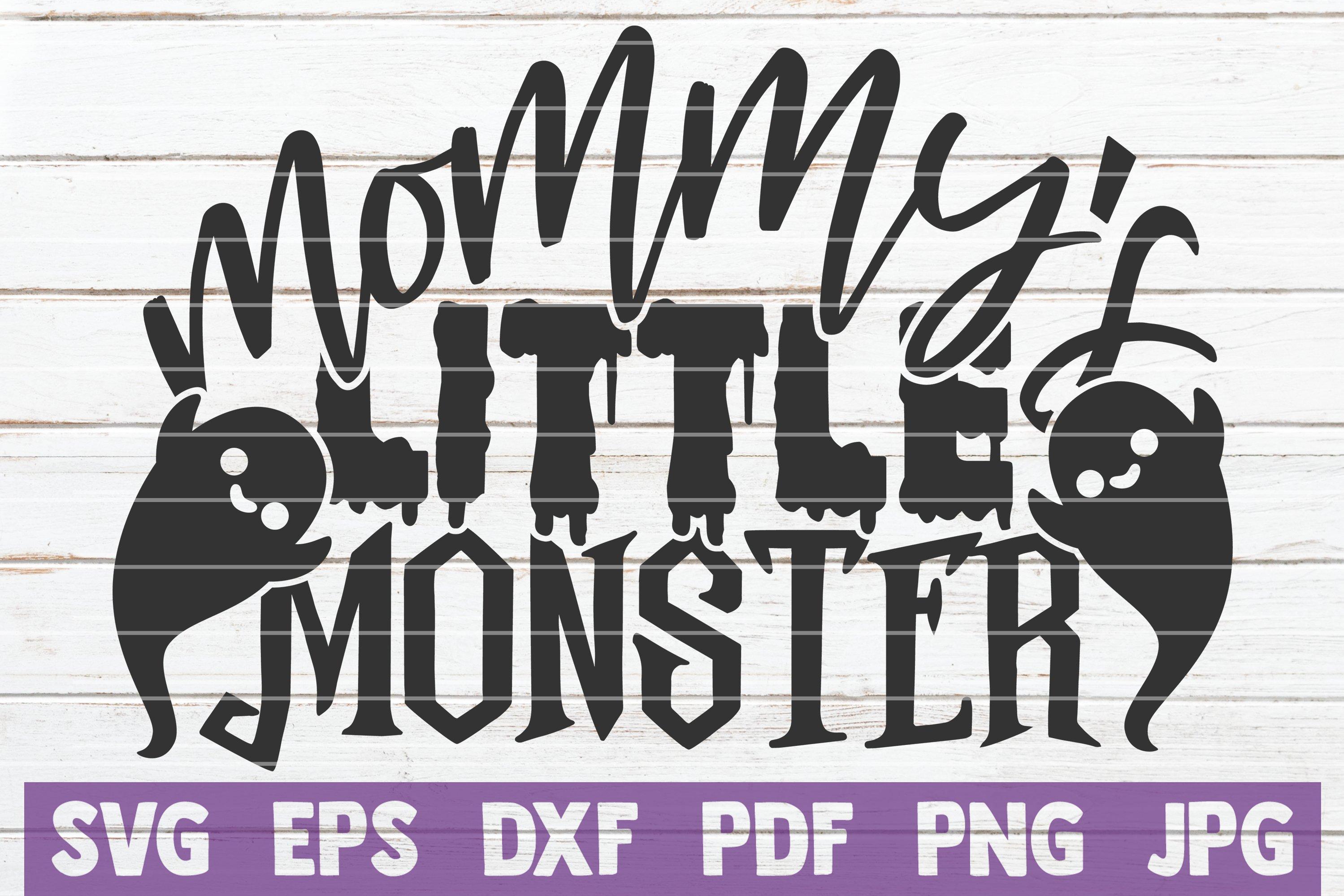 Mommy S Little Monster Svg Cut File 883283 Cut Files Design Bundles