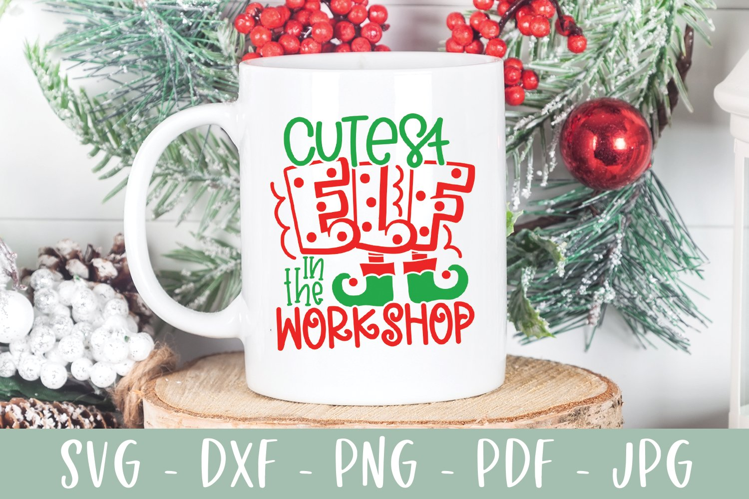 Cutest Elf In The Workshop - Funny Kid Christmas SVG example image 4