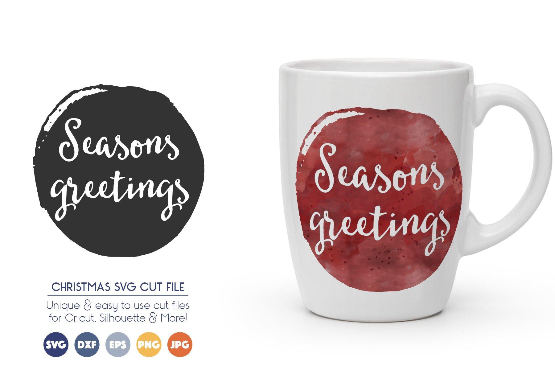 Seasons Greetings - Christmas SVG Cutting Files example image 1