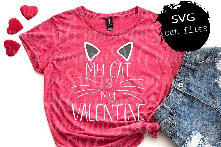 Download My Cat Is My Valentine Svg My Valentine Svg Cat Valentine 1149169 Cut Files Design Bundles