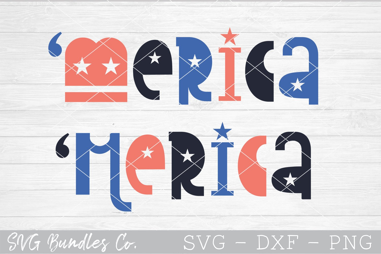 """""""Merica - 4th of July SVG DXF PNG example image 1"""