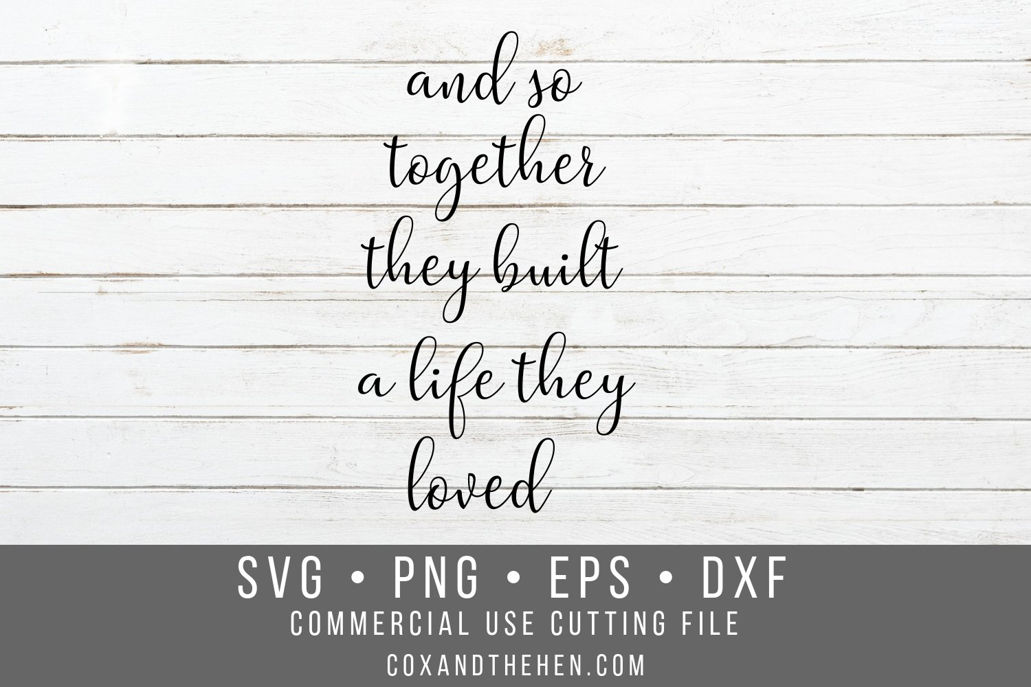 And So Together They Built A Life They Loved Wood Sign Svg 80963 Cut Files Design Bundles