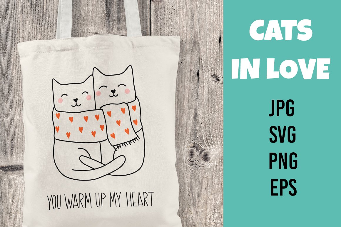 Download Valentines Svg Cats With Lettering You Warm Up My Heart 1097277 Illustrations Design Bundles