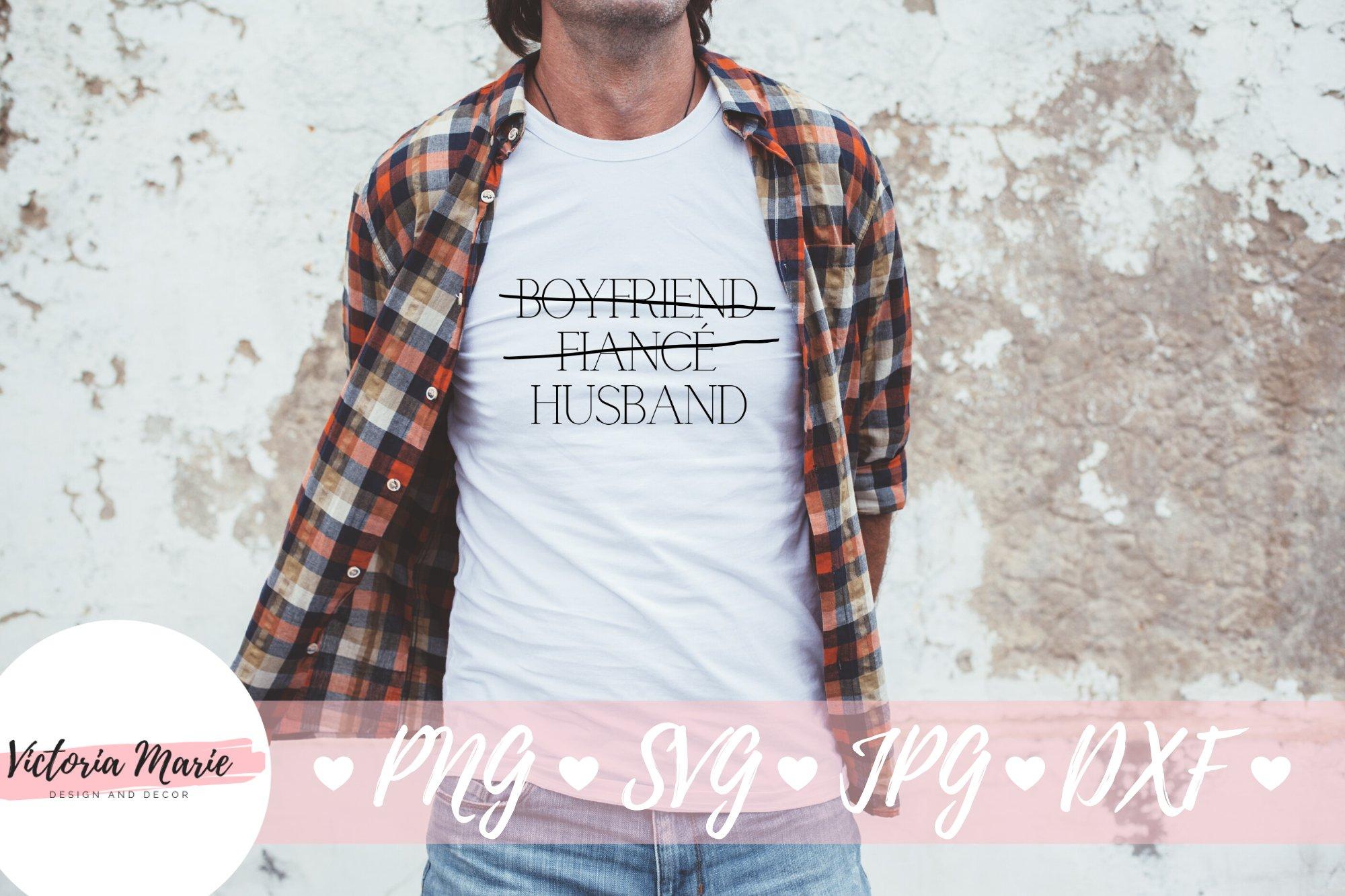 Girlfriend Fiancee Wife svg, Boyfriend Fiance Husband svg example image 5