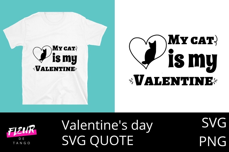 Download My Cat Is My Valentine 4 1000253 Cut Files Design Bundles