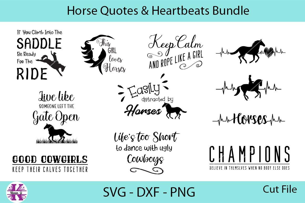 Horses Quotes Heartbeats Bundle Svg Dxf Png 266456 Cut Files Design Bundles