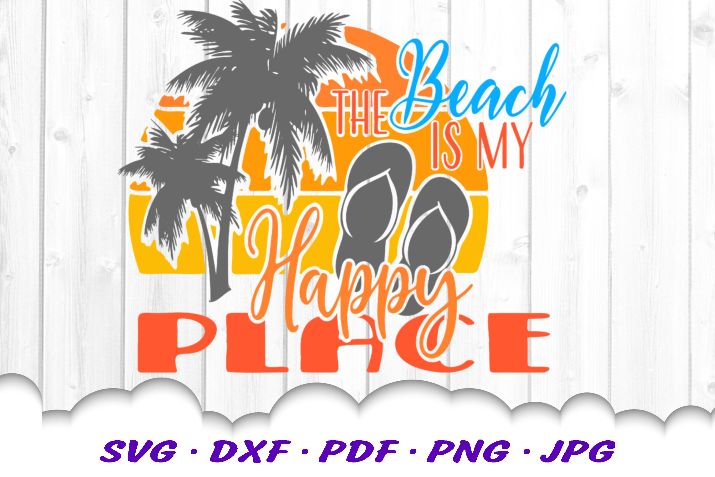The Beach Is My Happy Place Sunset SVG Flip Flops Cut Files example image 3