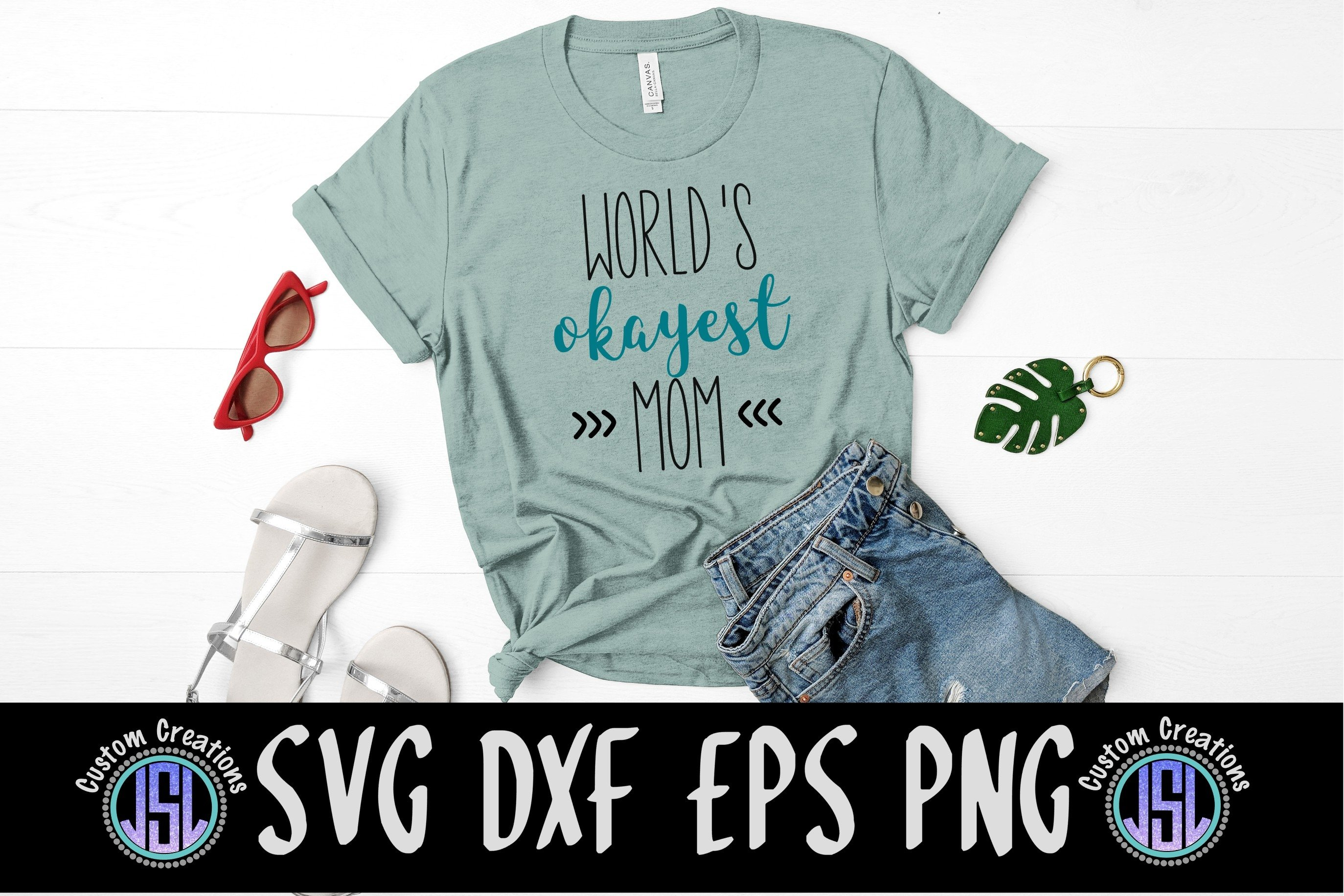 World's Okayest Mom | Mom SVG File | SVG DXF EPS PNG example image 1