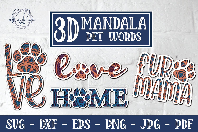 Download 3D Mandala Pet Words, Love SVG, Fur Mama SVG, Home SVG ...