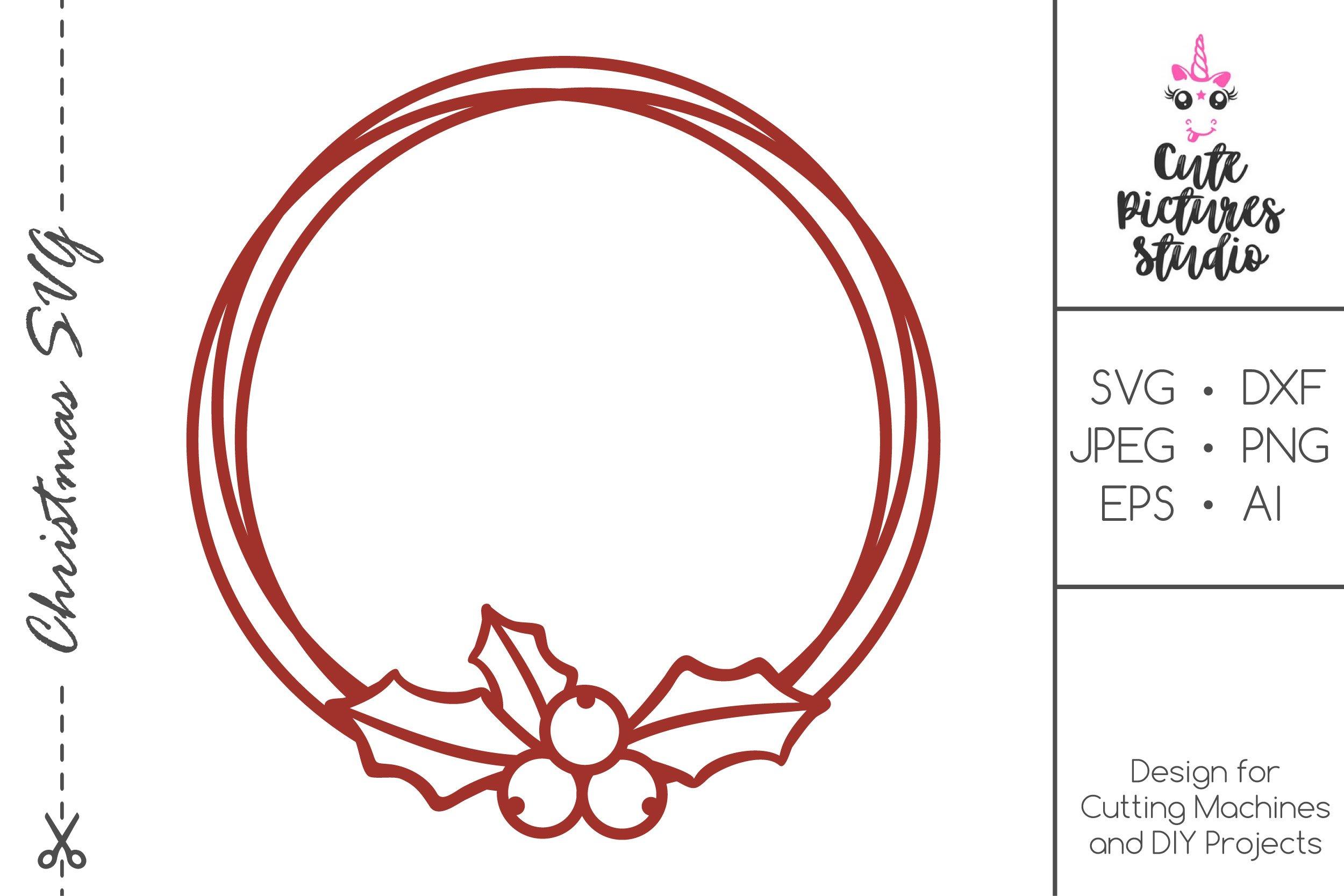 Christmas Circle Monogram Frame With Holly Svg Dxf 380176 Svgs Design Bundles