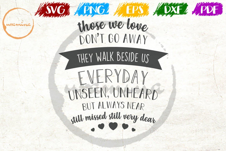 Those We Love Don T Go Away Wedding Quote Sign Art 551033 Cut Files Design Bundles
