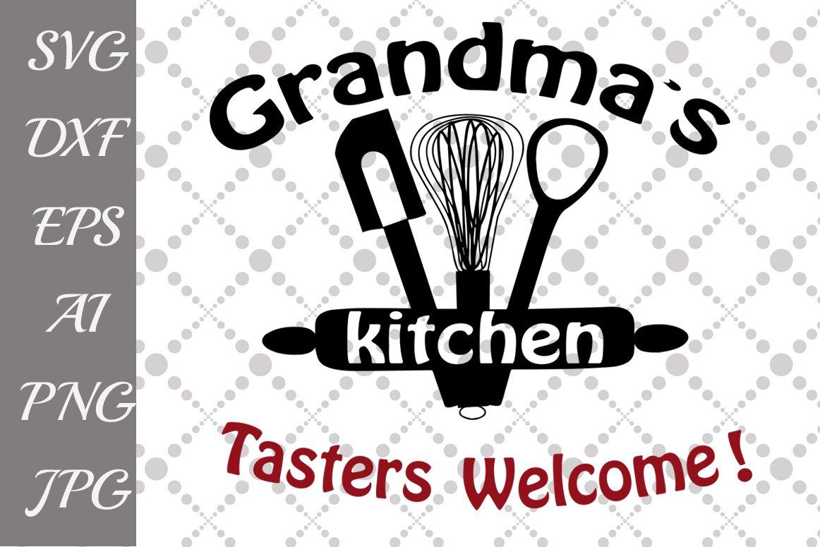 Grandma S Kitchen Svg 45205 Illustrations Design Bundles