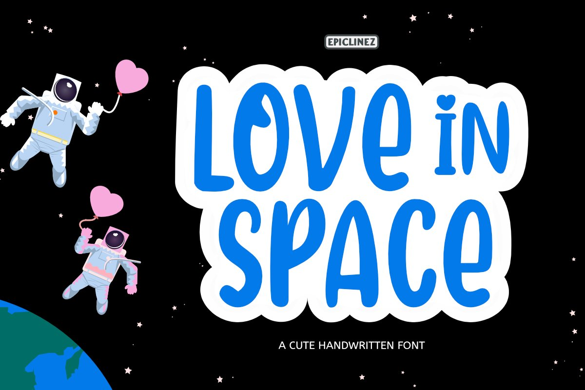 Love In Space - A Cute Handwritten Font example image 1