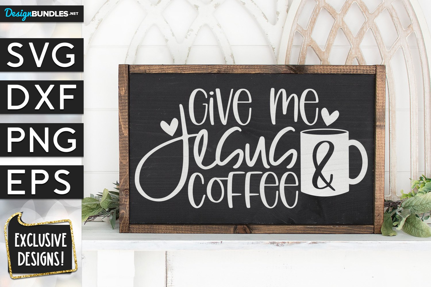Give Me Jesus & Coffee SVG DXF PNG EPS example image 1