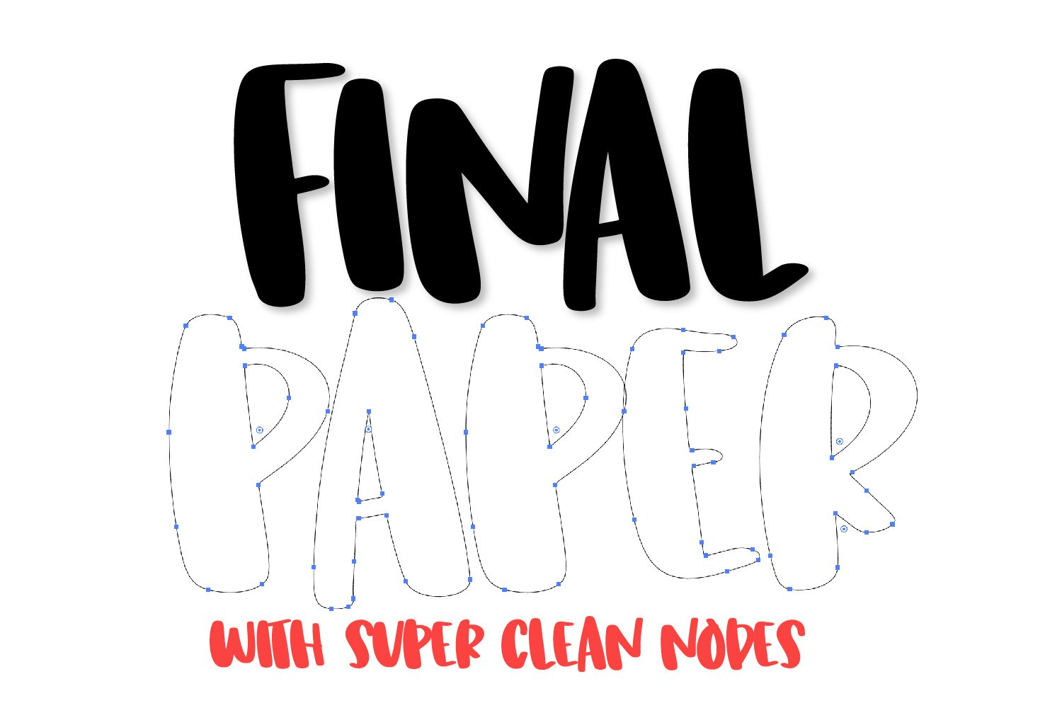 Final Paper - A Clean Hand Lettered Type example image 2