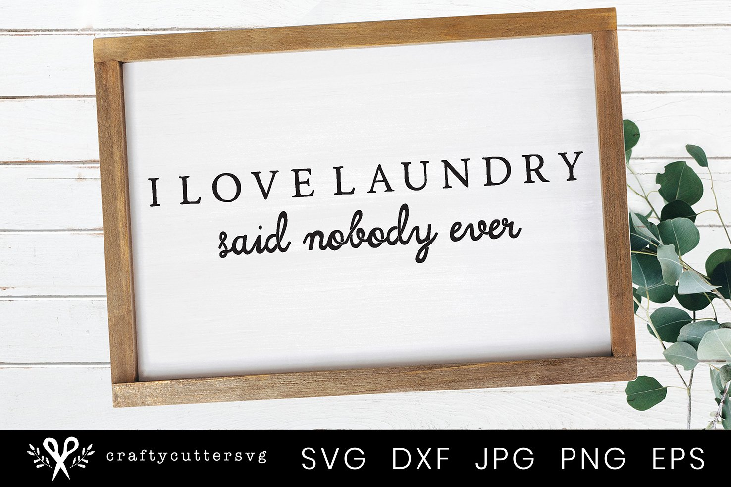 I love Laundry | Farmhouse Laundry Room Sign SVG example image 1