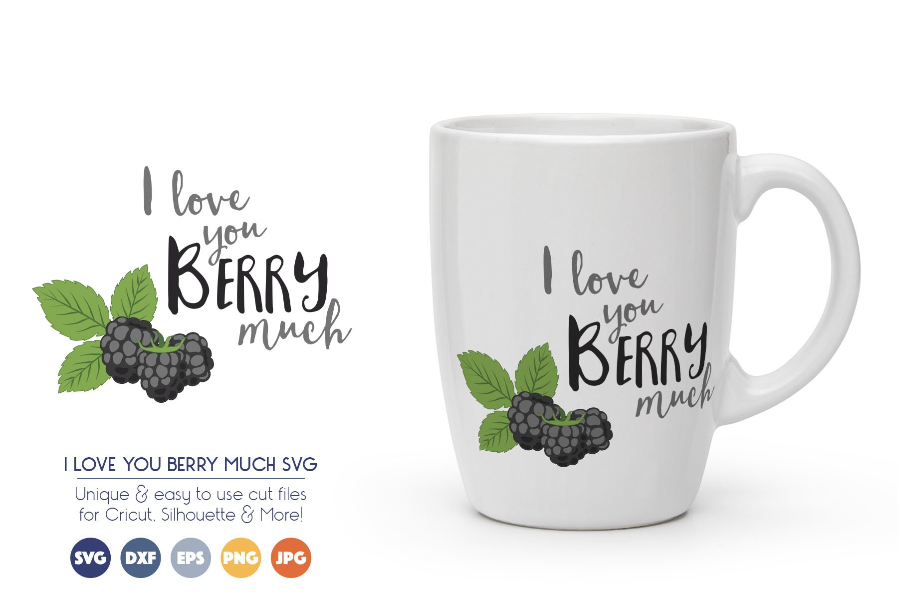 Love SVG Cut Files - I Love You Berry Much example image 1