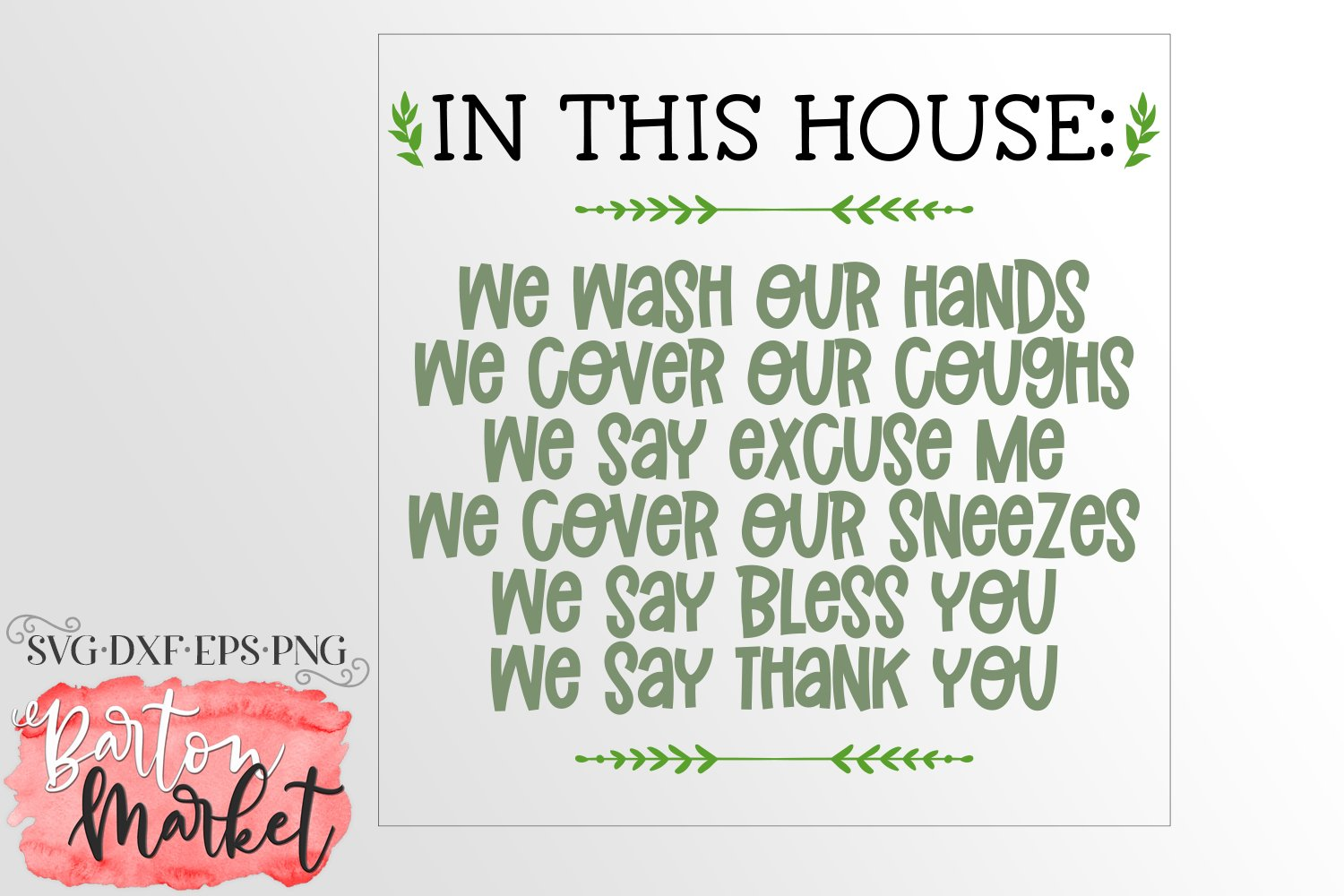 In This House We Wash Our Hands SVG DXF EPS PNG example image 2