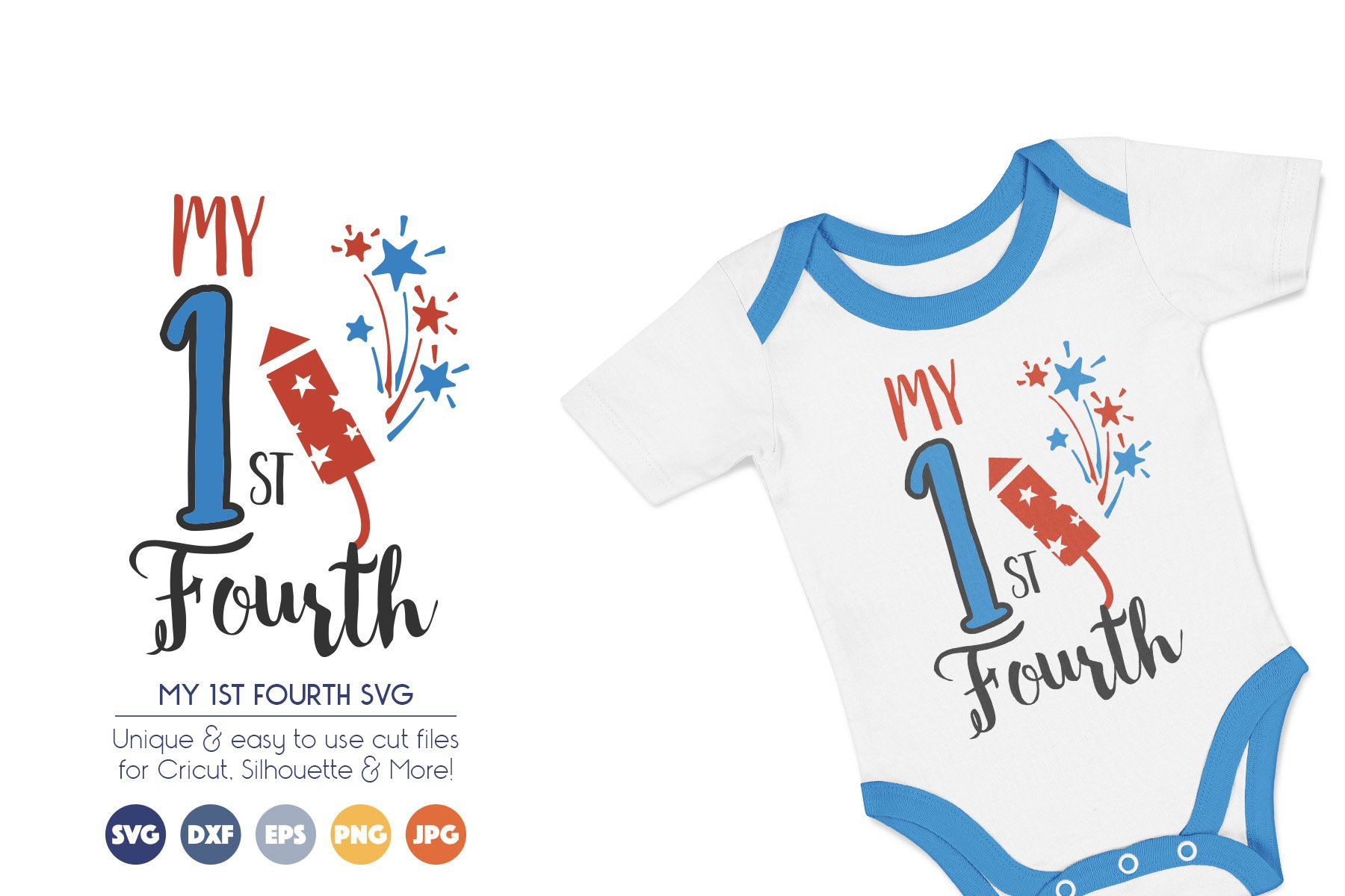 My First Fourth - Baby, Patriotic SVG Files example image 1