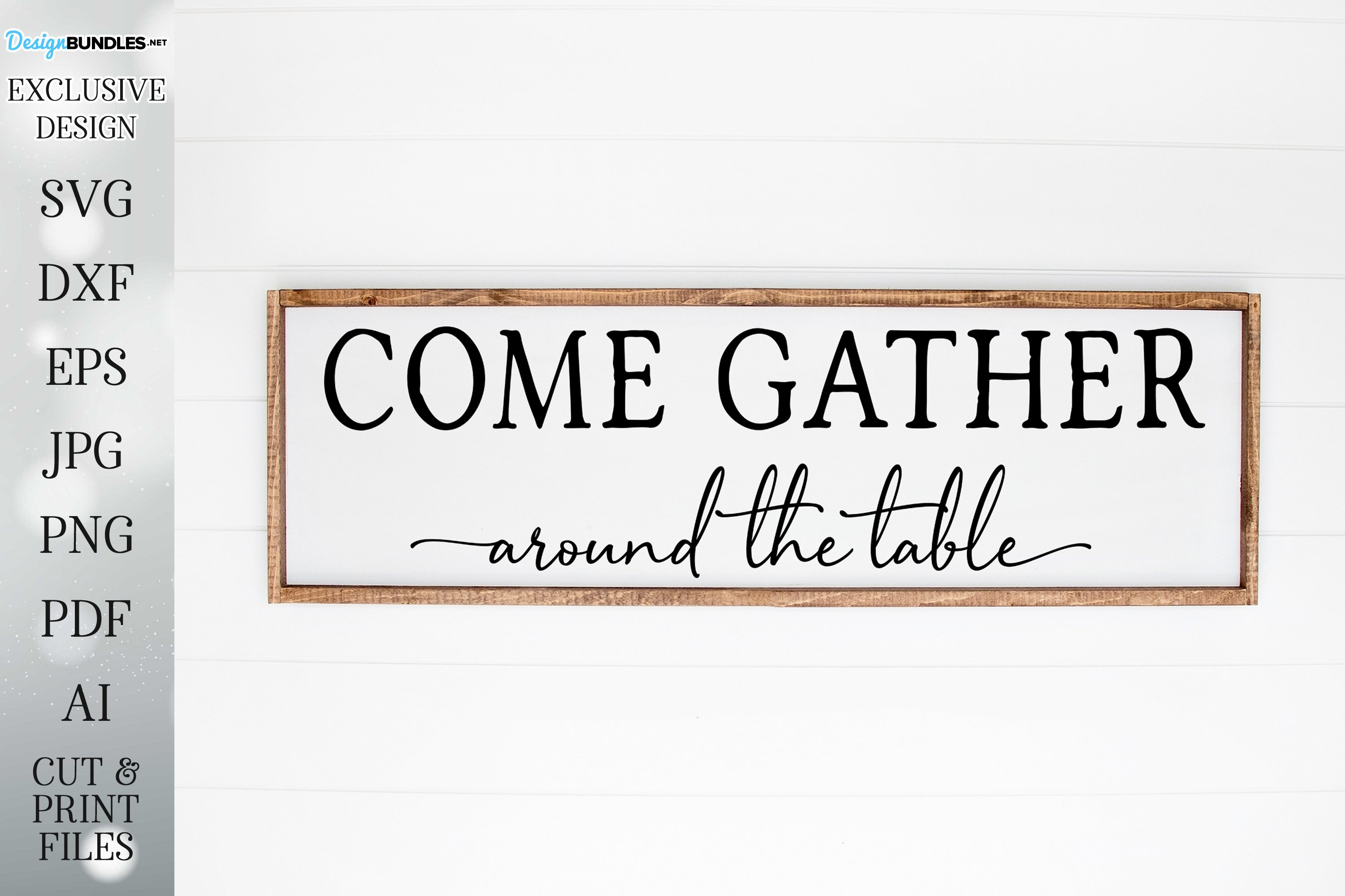 Come Gather Around The Table Farmhouse Sign