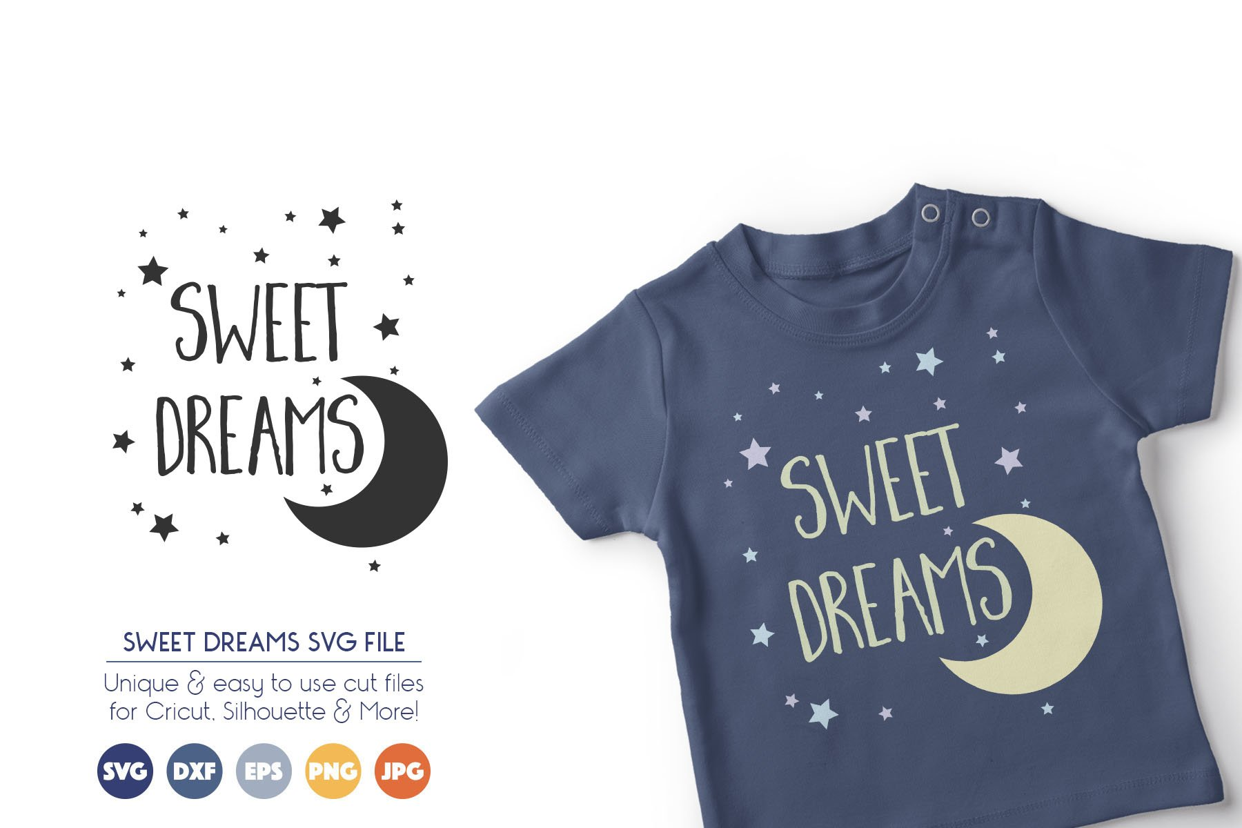 Sweet Dreams SVG Cut Files example image 1