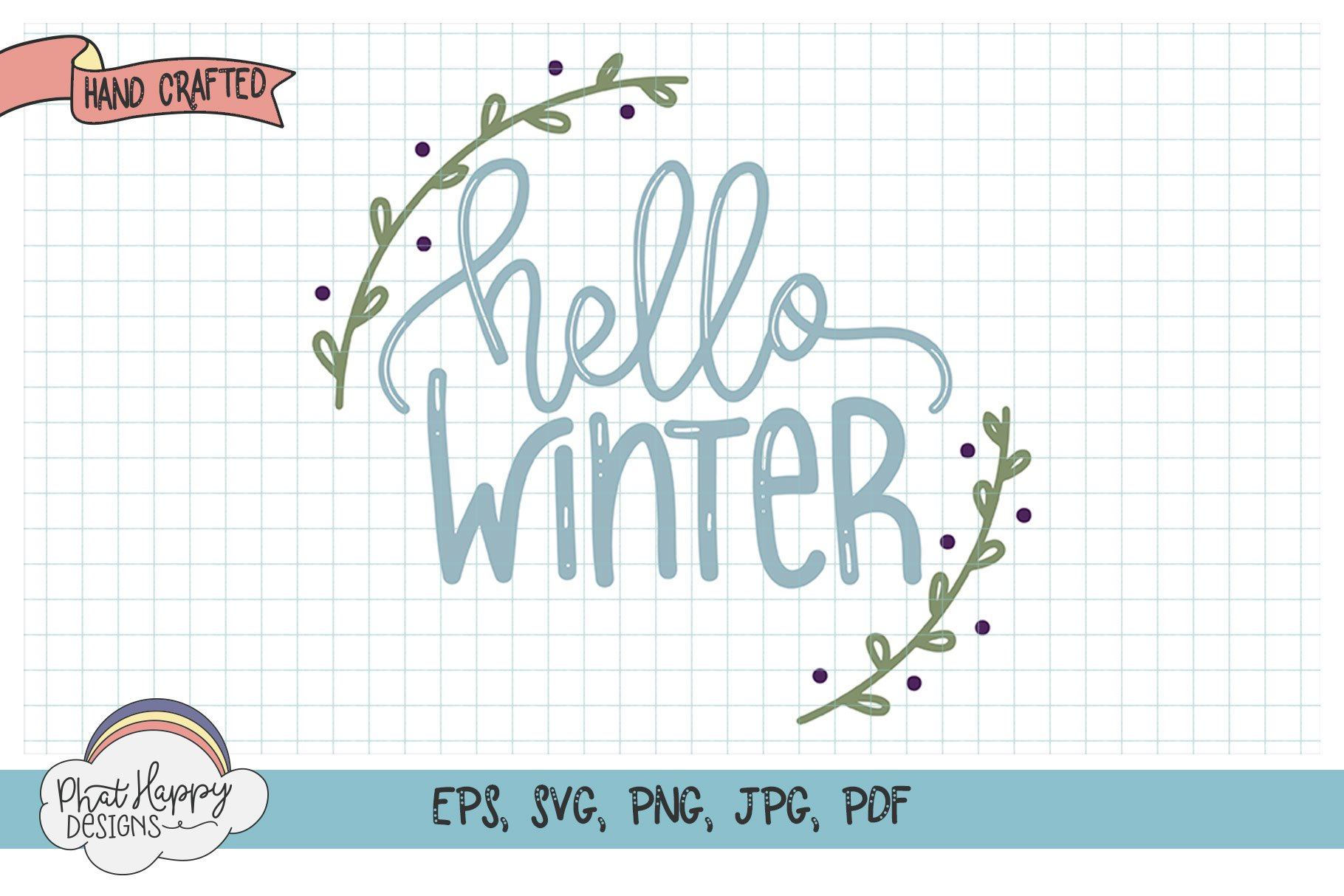Hello Winter - Hand Lettered Christmas SVG example image 1