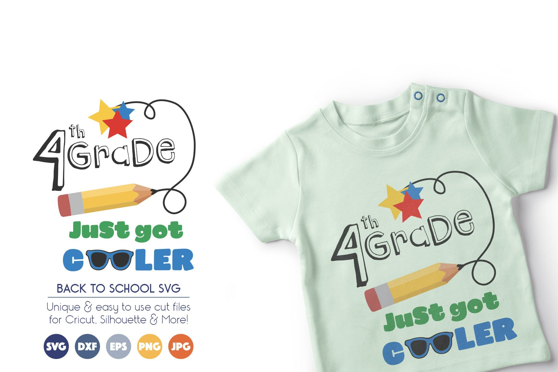 Back to School SVG Cut Files - 4th Grade Just Got Cooler example image 1