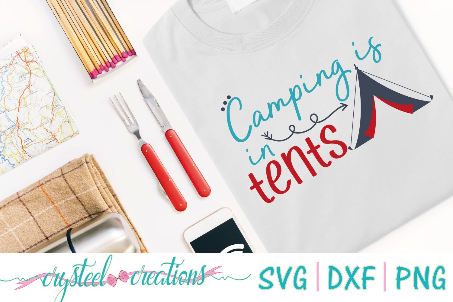 Camping Is In Tents Svg Dxf Png 65974 Cut Files Design Bundles