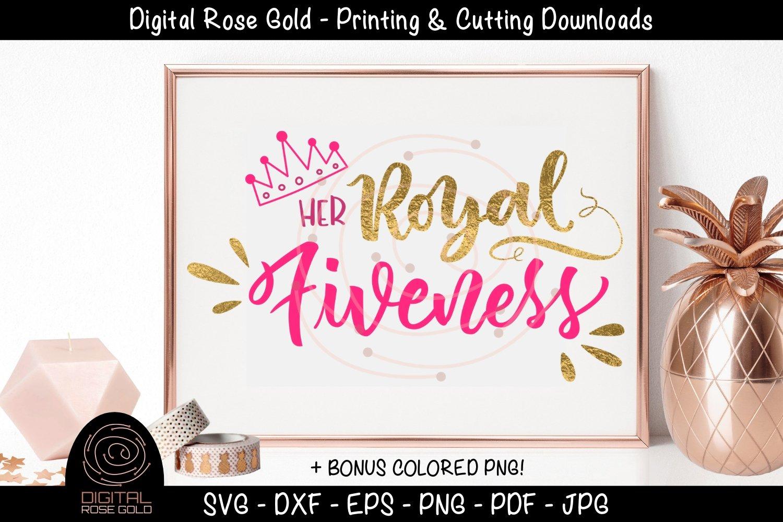 Her Royal Fiveness Kids Birthday Party Svg Five Years Svg 266903 Hand Lettered Design Bundles
