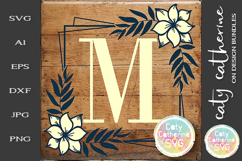 Download Letter M Floral Monogram Frame Svg Cut File 245180 Svgs Design Bundles