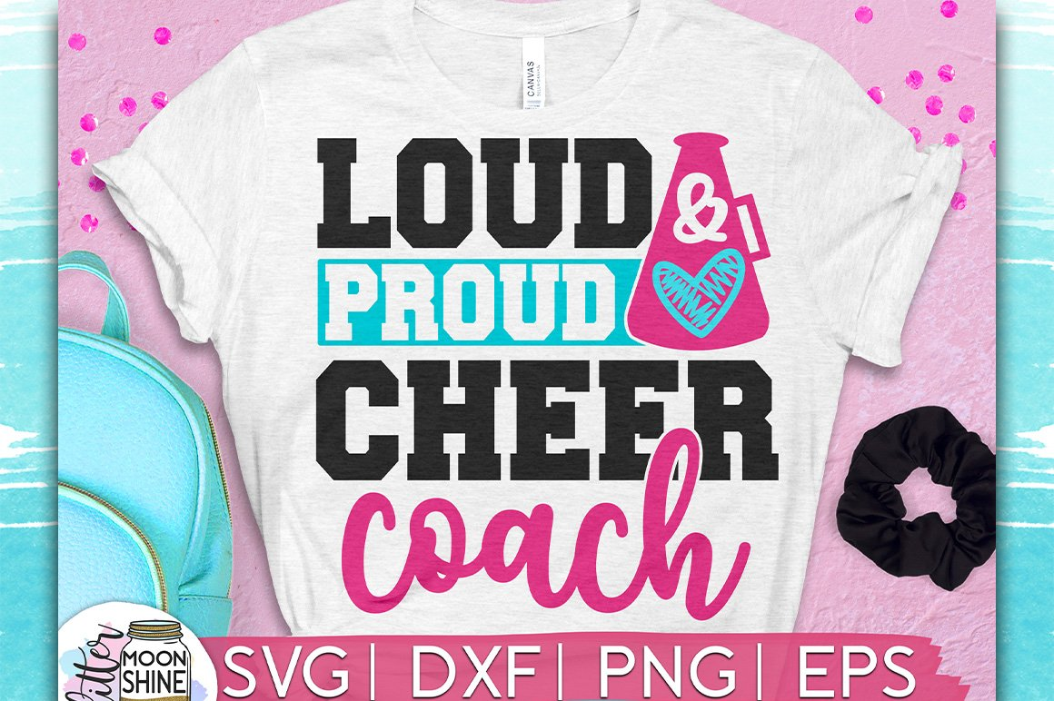 Loud Proud Cheer Coach SVG DXF PNG EPS Cutting Files example image 1