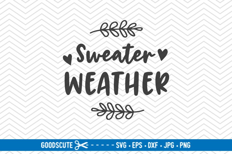 Download Sweater Weather / Svg Png Dxf Image