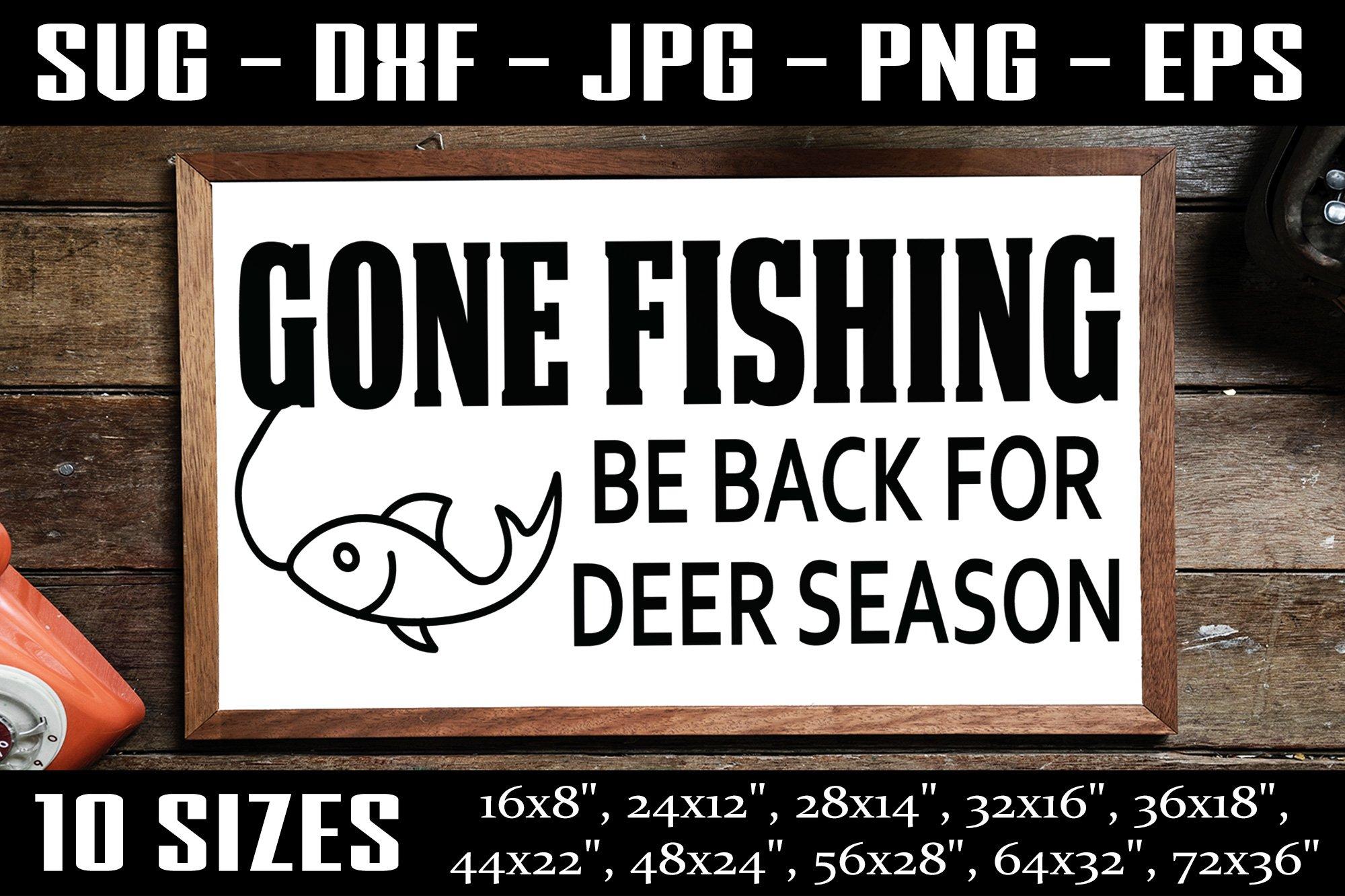 Download Gone Fishing Fishing Sign Funny Fishing Svg Png 522629 Svgs Design Bundles