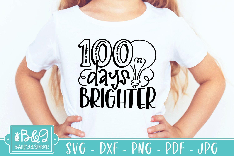 Download 100 Days Of School Svg 100 Days Brighter 1108813 Cut Files Design Bundles