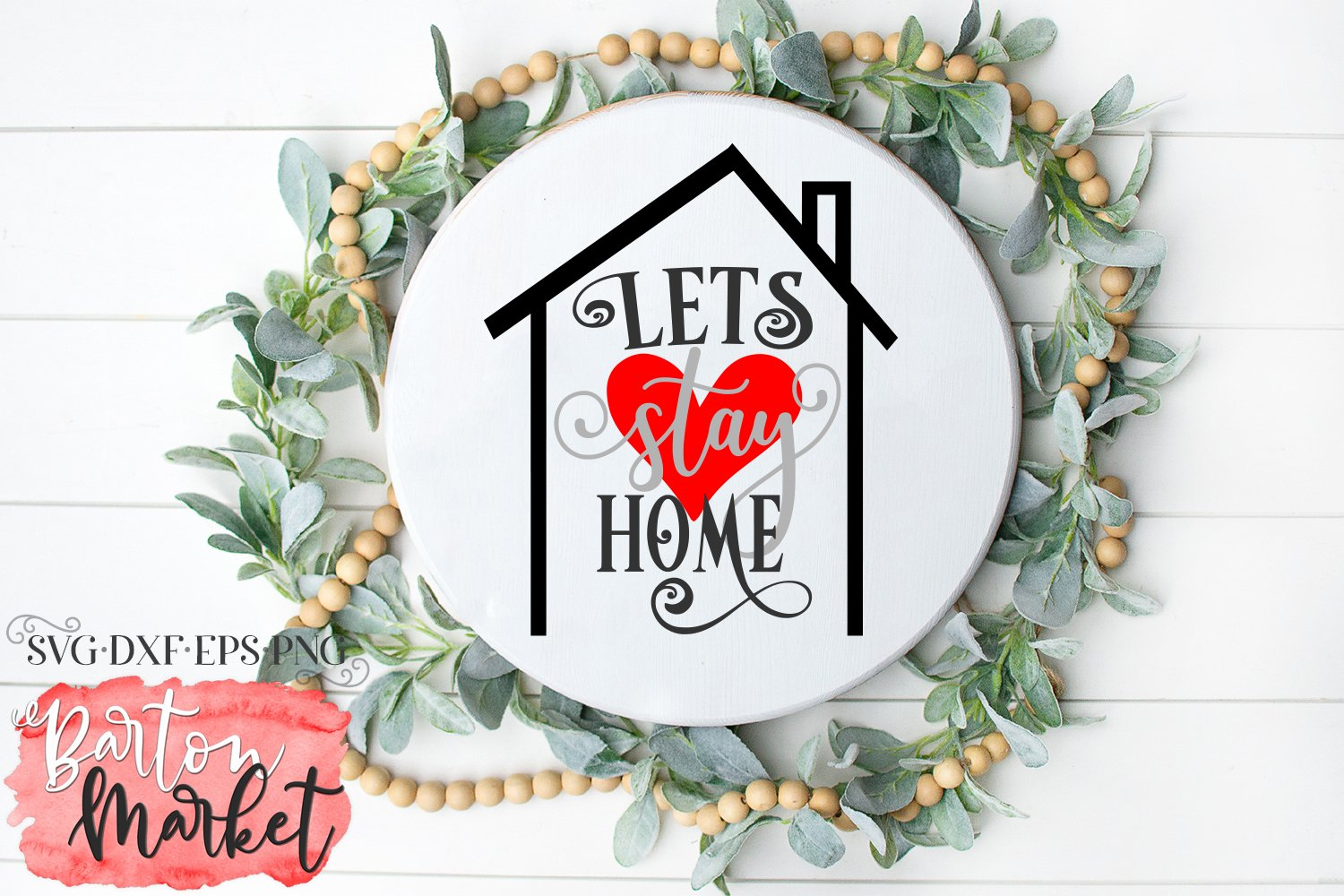 Lets Stay Home SVG DXF EPS PNG example image 4