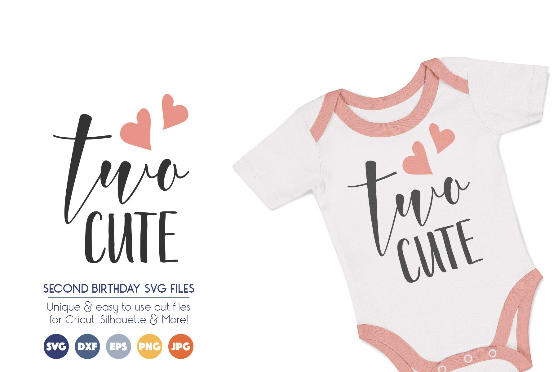 Second Birthday SVG Cut Files - Two Cute example image 1