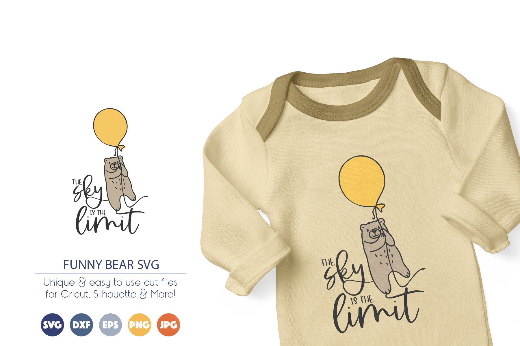 Bear SVG   Inspirational SVG   The Sky is the Limit example image 1
