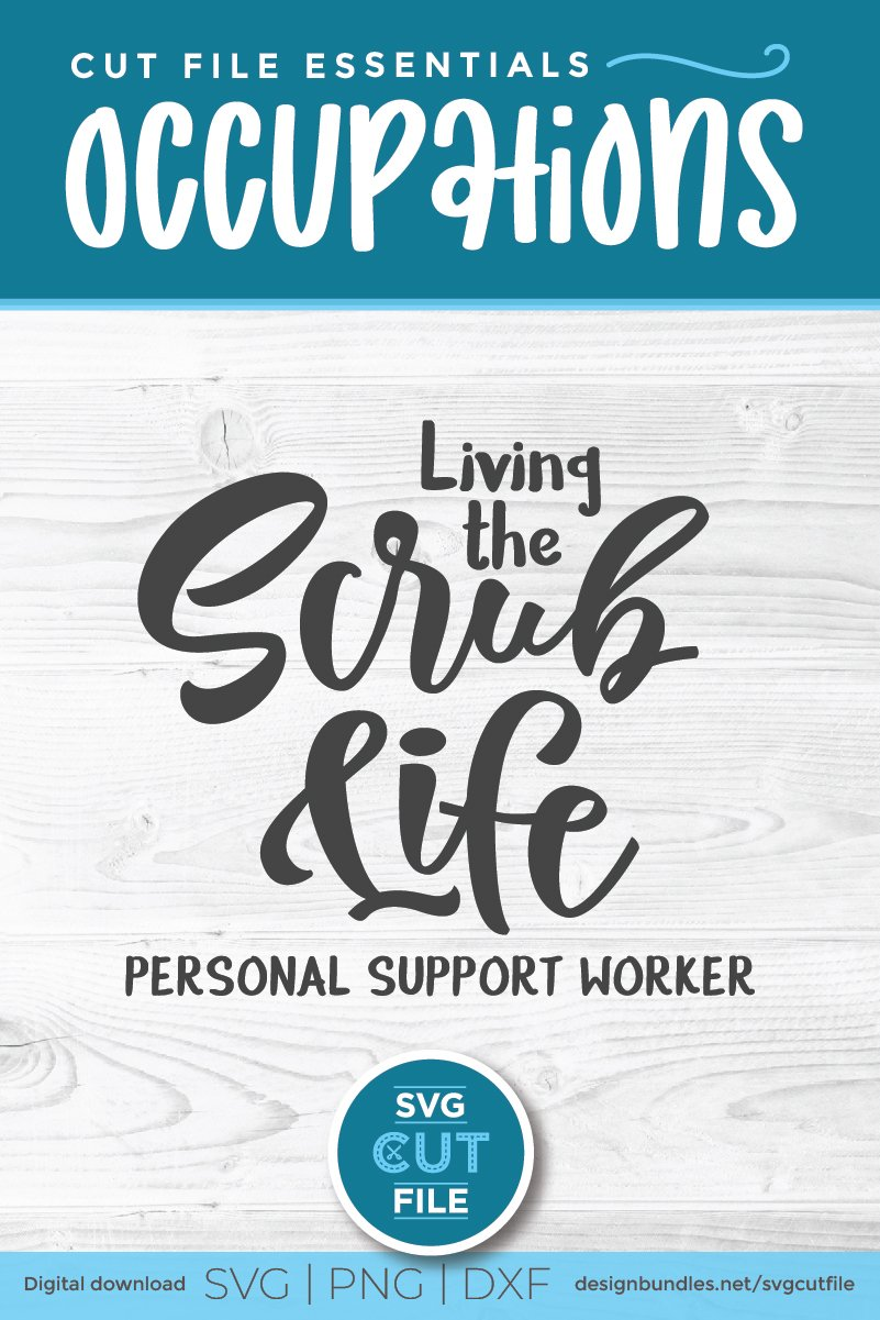 Living the scrub life PSW-a Personal support worker svg file example image 2