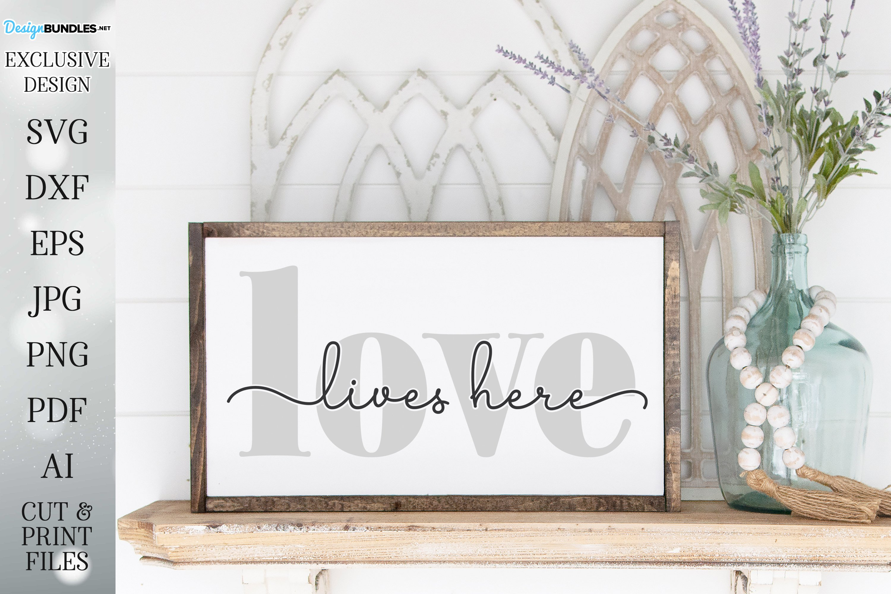 Love Lives Here - Farmhouse Sign SVG DXF and More example image 1
