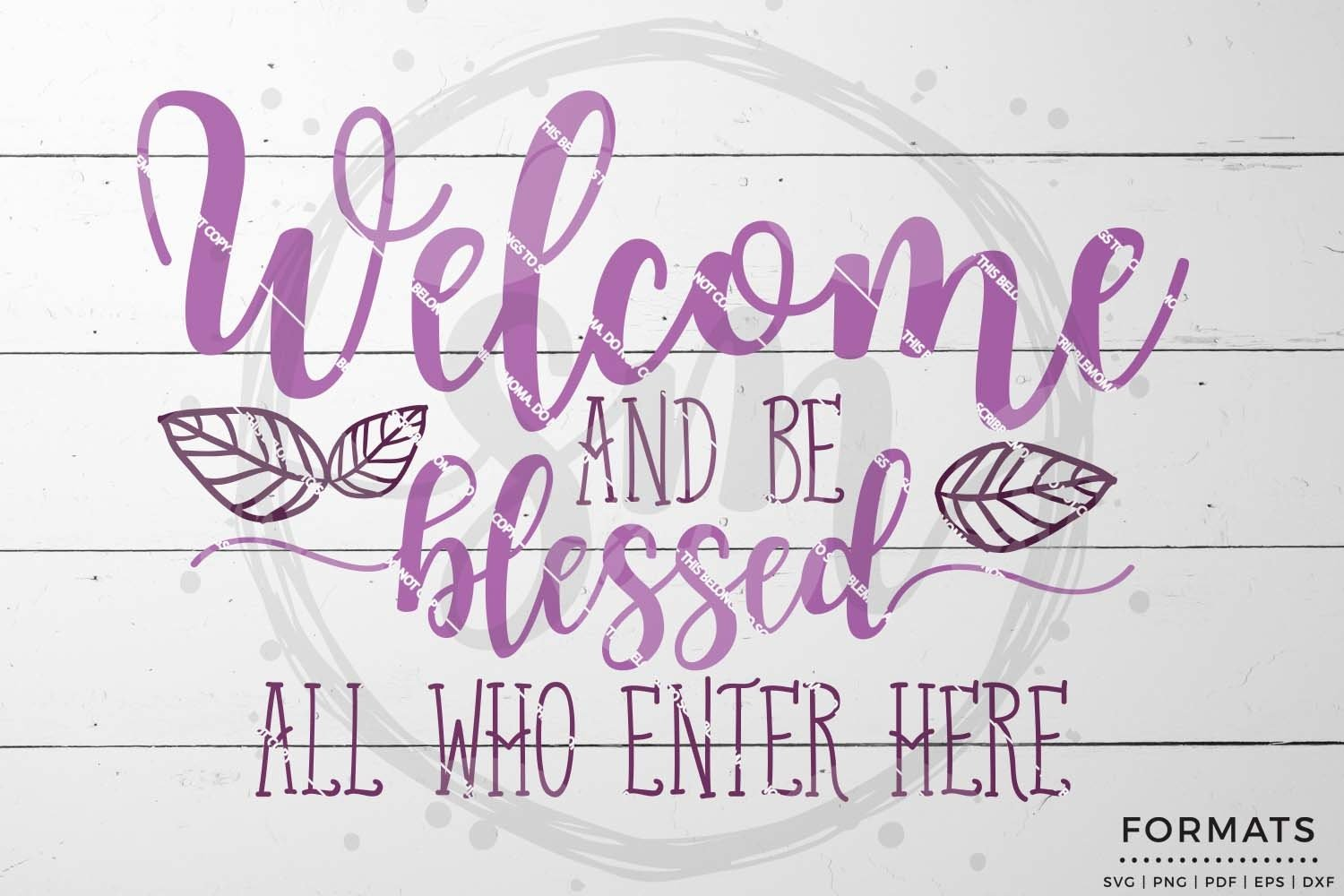 16+ Welcome And Be Blessed Svg – Small Commercial Use Svg & Instant Download SVG