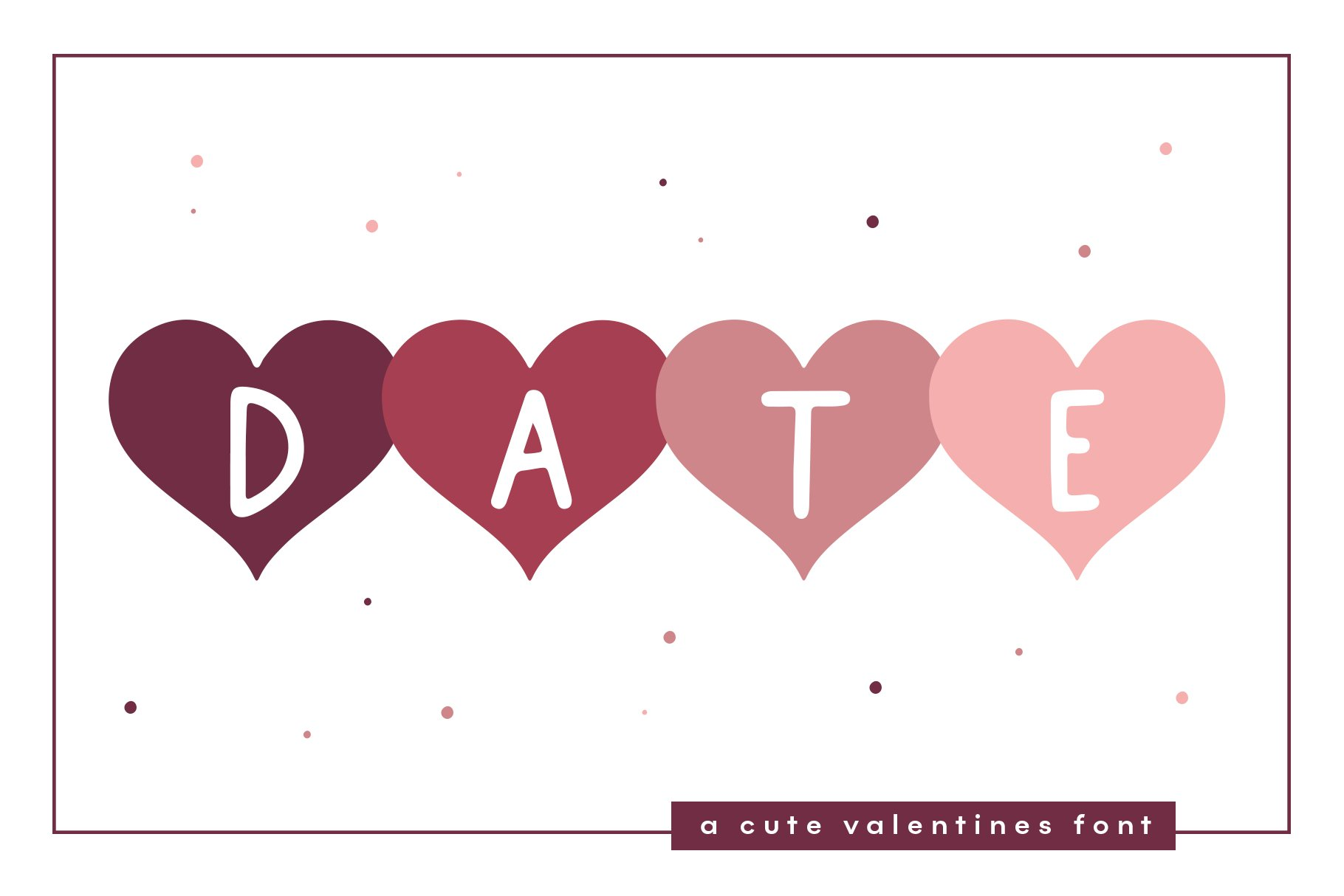 Date - A Fun Valentine's Day Font example image 1