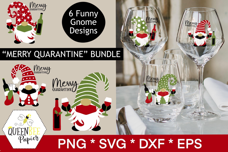 Download Christmas Gnomes Svg Bundle Wine Svg Bundle Quarantine 1021686 Cut Files Design Bundles