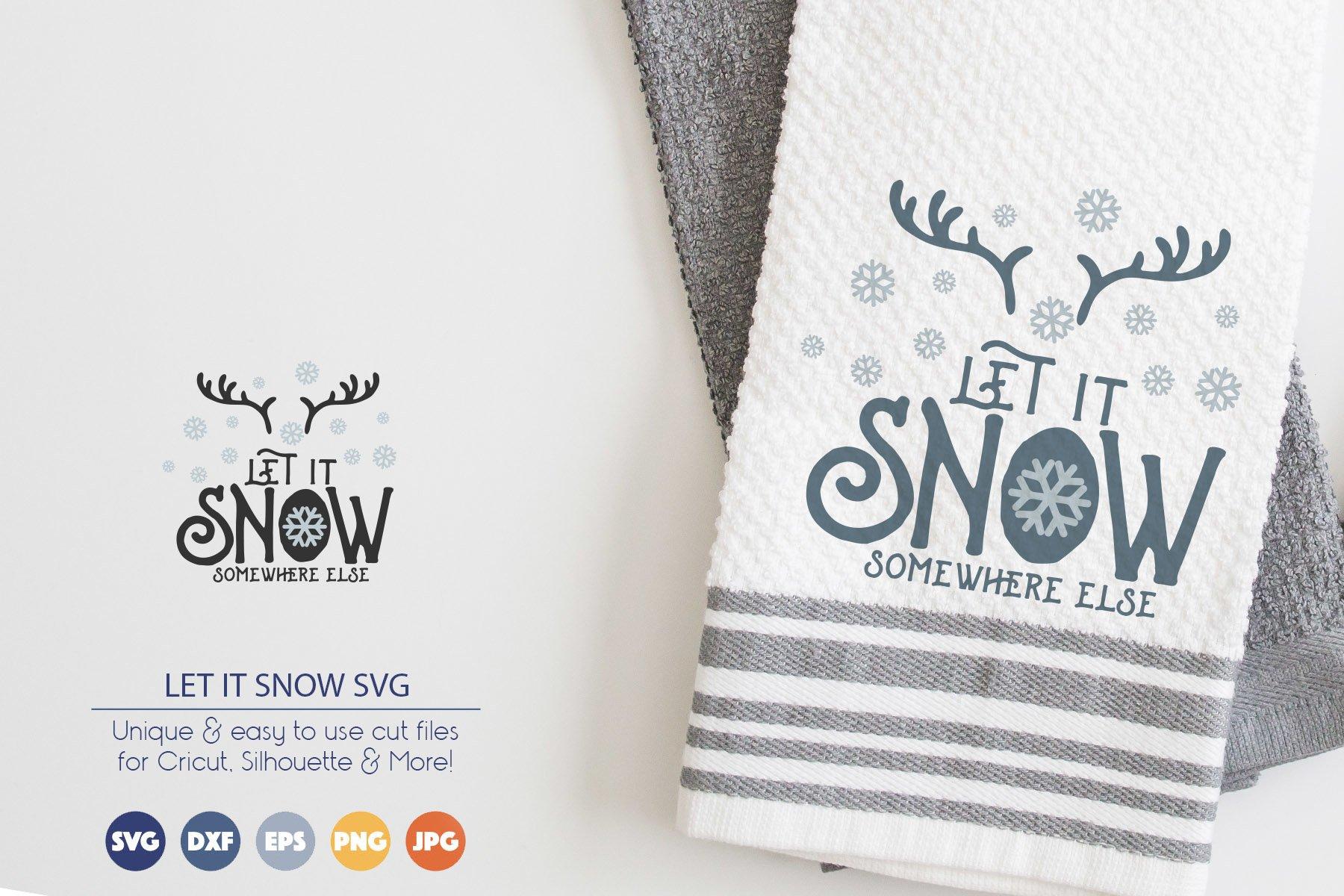 Let It Snow Svg Winter Svg Cut File
