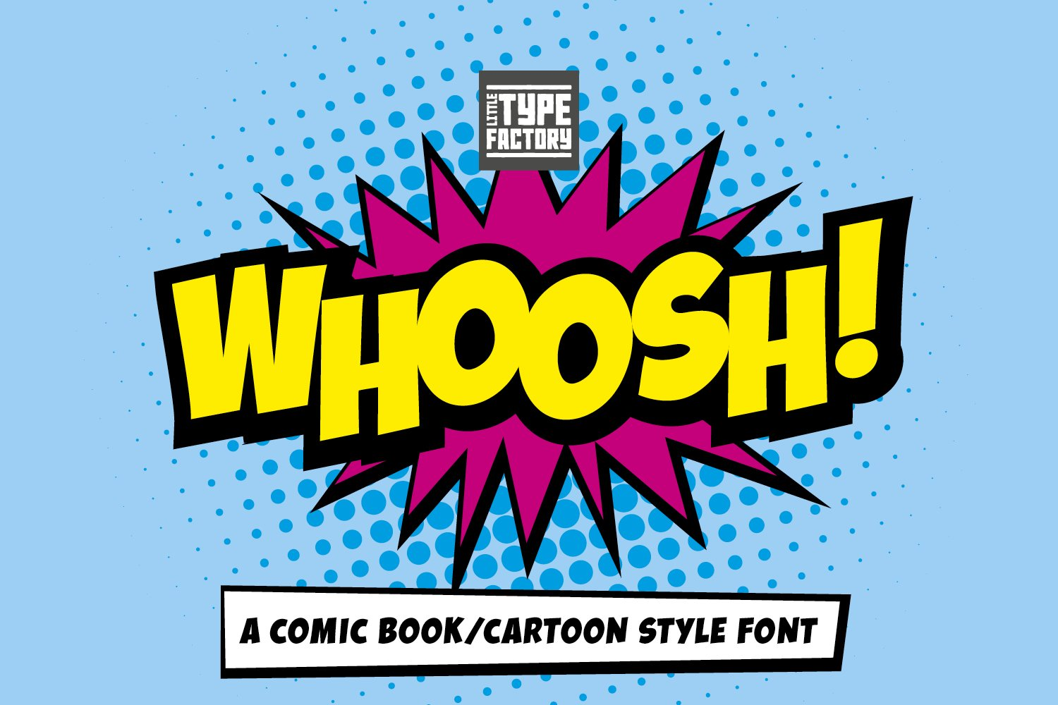 Whoosh - a comic book/cartoon style font example image 1