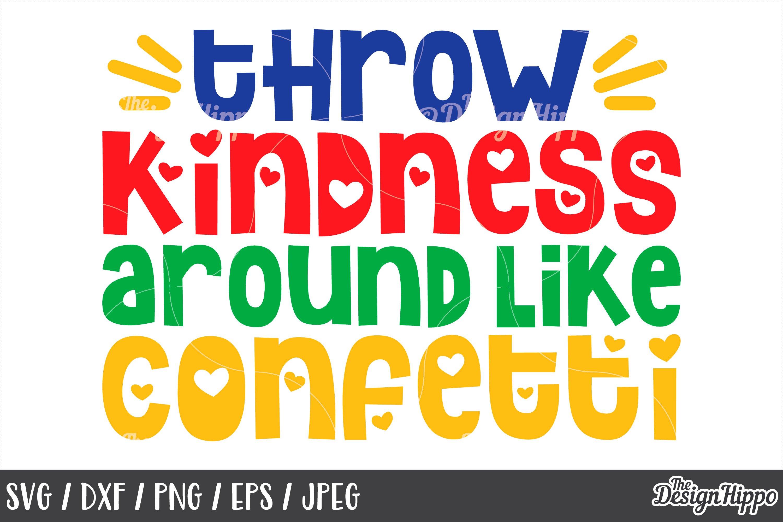 Autism Awareness Throw Kindness Around Like Confetti Svg 213731 Cut Files Design Bundles