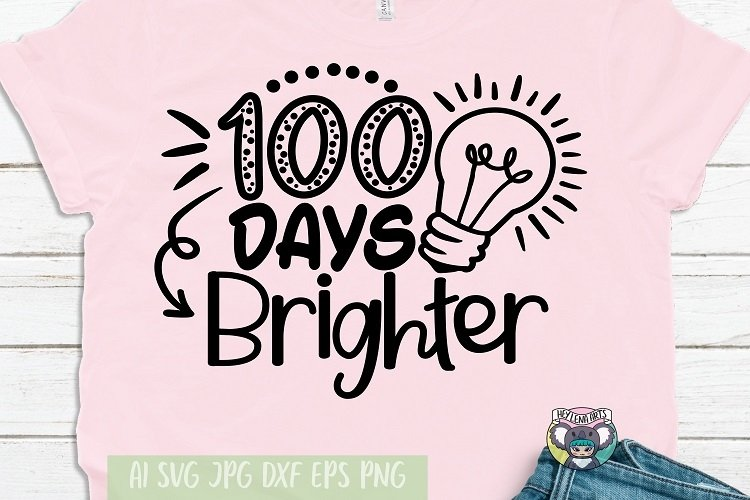Download 100 Days Brighter Svg 100 Days Of School Svg Cricut Files 1144369 Cut Files Design Bundles