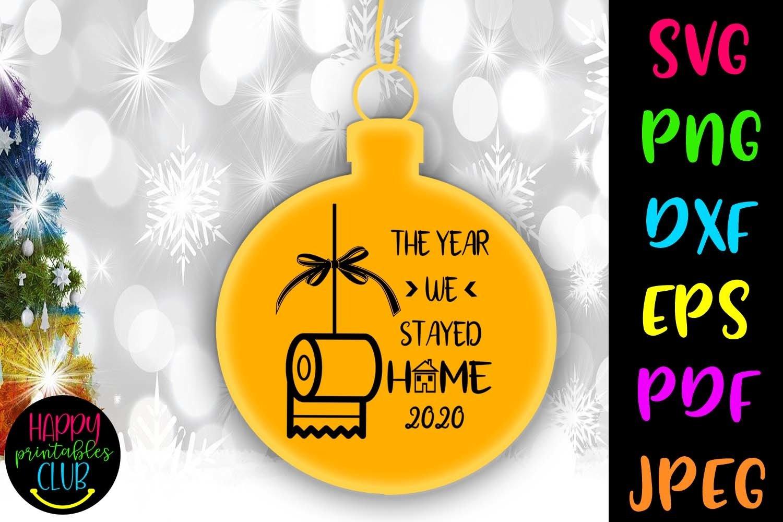 Christmas Quarantine Svg Christmas Quarantine Ornaments Svg 961613 Cut Files Design Bundles