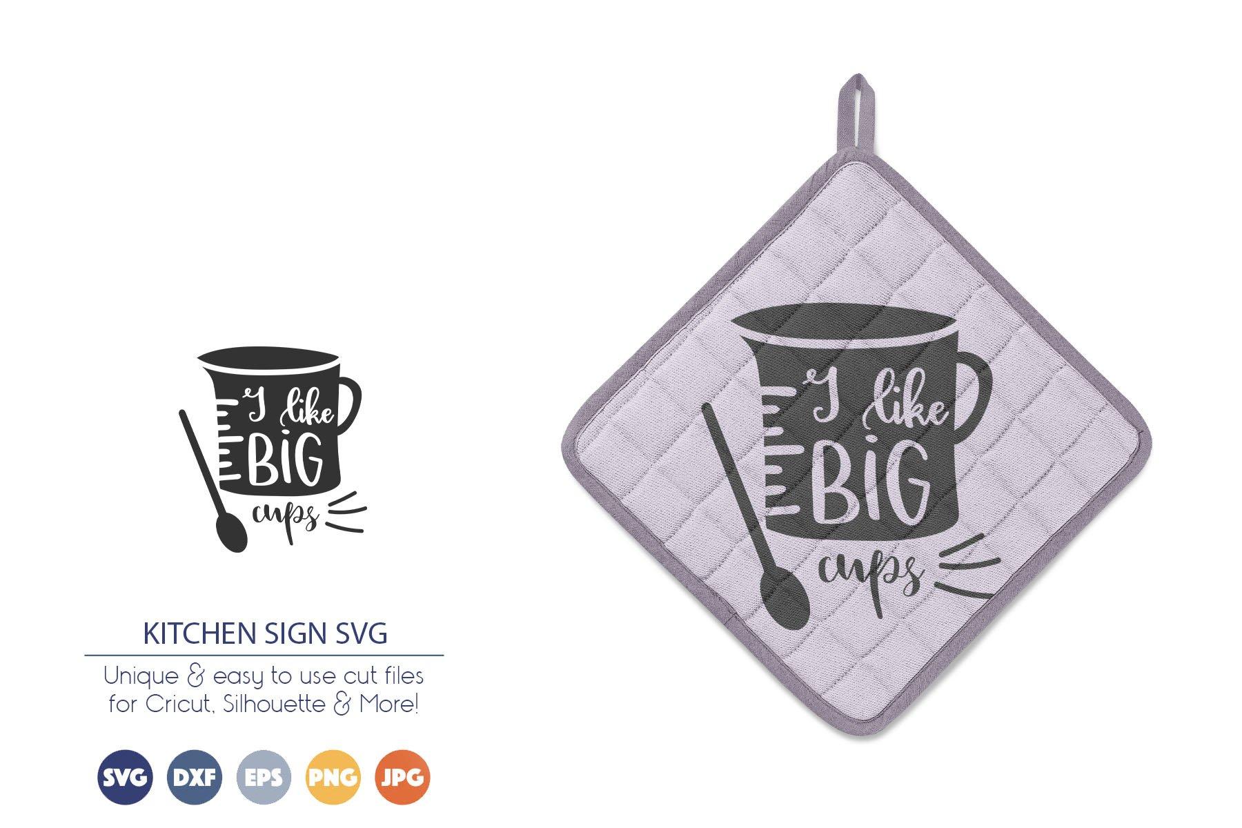 Funny Kitchen Sign SVG | I Like Big Cups SVG example image 1