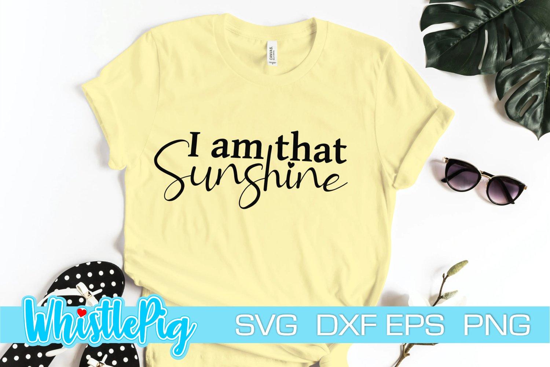 Download I Am That Sunshine Svg Strong Woman Svg Inspirational Svg 1021632 Cut Files Design Bundles