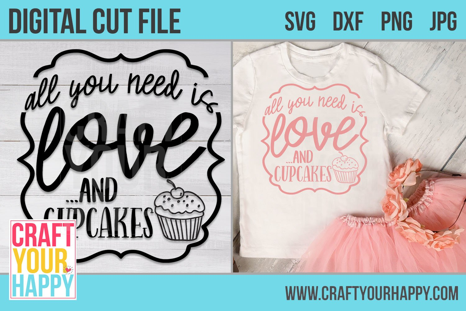 Download All You Need Is Love And Cupcakes - A Food SVG Cut File ...